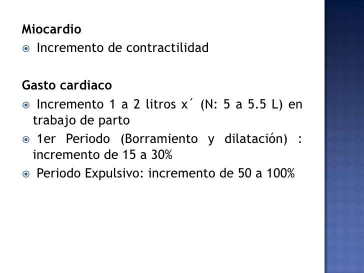 Presión Arterial<br />Presión sistólica: disminuye 10 mmHg<br />Presión diastólica: > disminución 20 mmHg<br /><ul><li>Res...