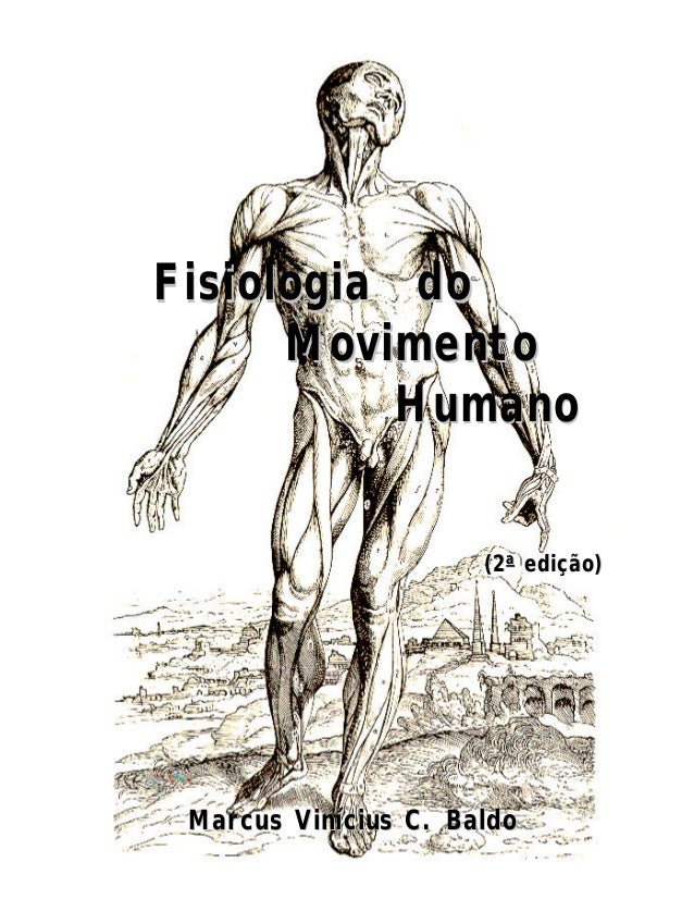 Fisiologia do Movimento Humano (2a edição)  Marcus Vinícius C. Baldo