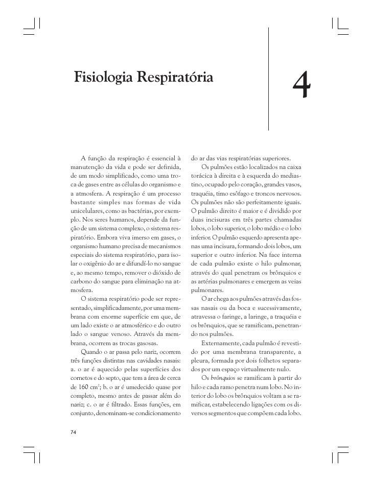 Fisiologia Respiratória                                                                                        4     A fun...