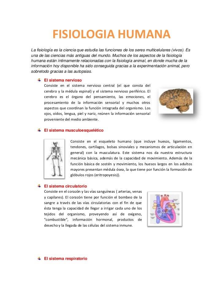FISIOLOGIA HUMANALa fisiología es la ciencia que estudia las funciones de los seres multicelulares (vivos). Esuna de las c...