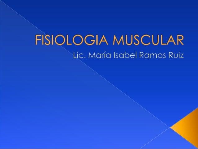  El musculo es un tejido excitable ,por  tanto puede producir potenciales de  acción. Los   músculos son maquinas que  c...