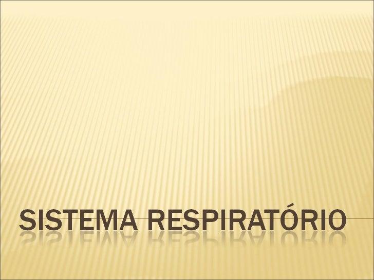    - Funções: Troca Gasosas e Vocalização.   - Estruturas:    Fossas nasais (Nariz)   - Faringe   -...