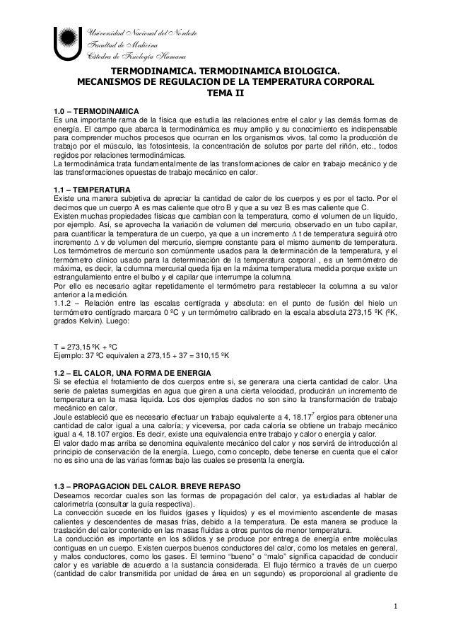 Universidad Nacional del Nordeste Facultad de Medicina Cátedra de Fisiología Humana 1 TERMODINAMICA. TERMODINAMICA BIOLOGI...