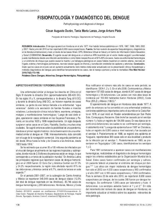 REVISIÓN BIBLIOGRÁFICA  FISIOPATOLOGÍA Y DIAGNÓSTICO DEL DENGUE Pathophysiology and diagnosis of dengue  César Augusto Dur...