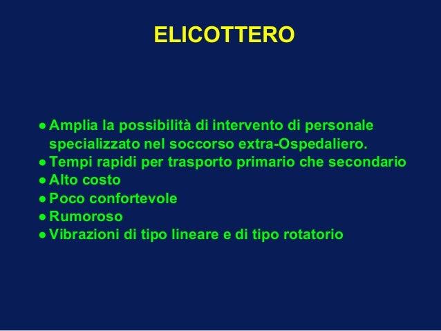 Elicottero Costo : Fisiopatologia del trasporto sanitario in emergenza