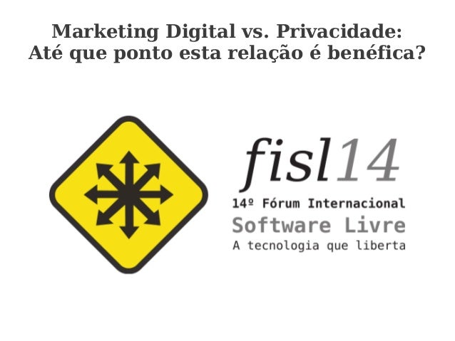 Marketing Digital vs. Privacidade: Até que ponto esta relação é benéfica?