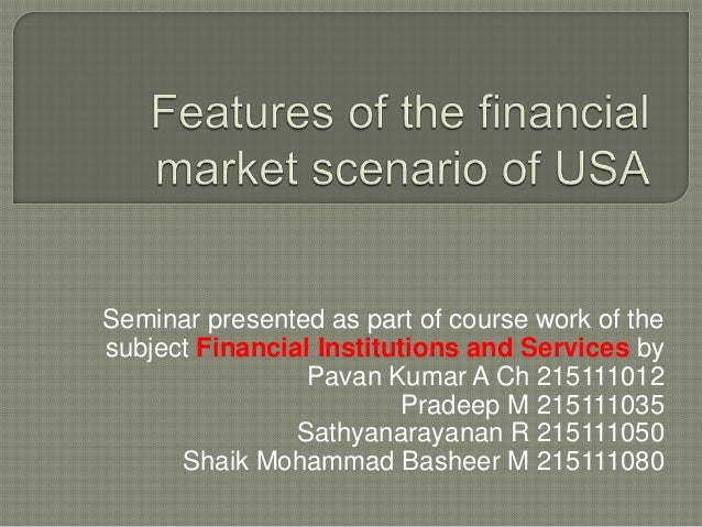Seminar presented as part of course work of the subject Financial Institutions and Services by Pavan Kumar A Ch 215111012 ...