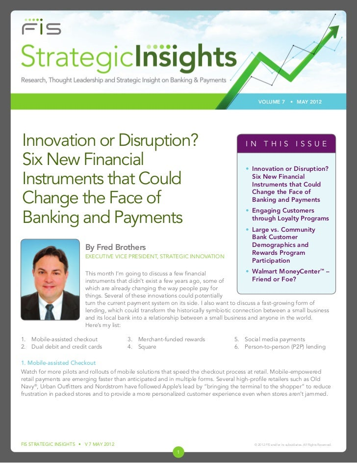 VOLUME 7                • MAY 2012Innovation or Disruption?                                                             IN...