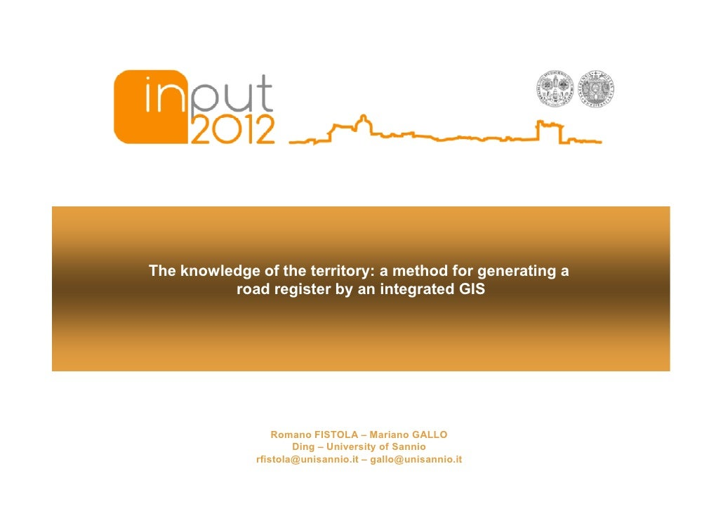 The knowledge of the territory: a method for generating a          road register by an integrated GIS                  Rom...