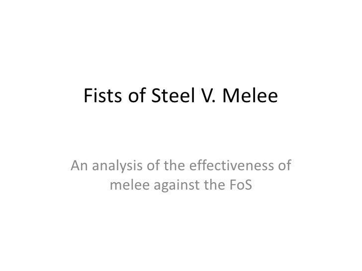 Fists of steel v Melee
