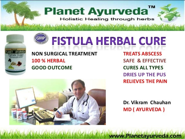 NON SURGI CAL TREATMENT TREATS ABSCESS 100 % HERBAL SAFE & EFFECTI VE GOOD OUTCOME CURES ALL TYPES DRI ES UP THE PUS RELI ...