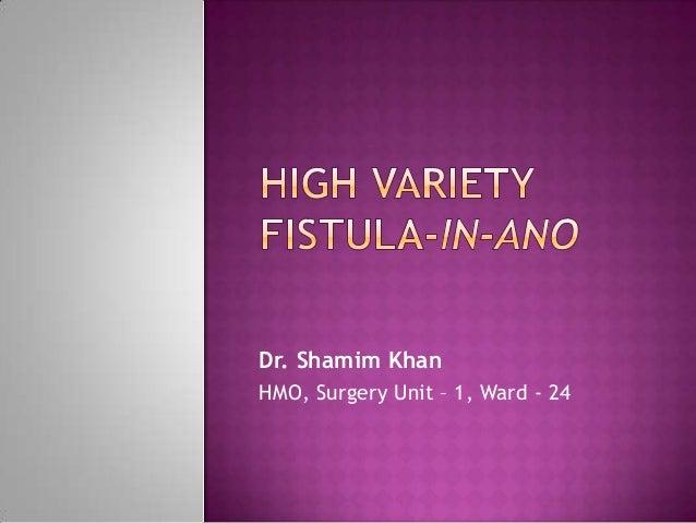 Dr. Shamim KhanHMO, Surgery Unit – 1, Ward - 24