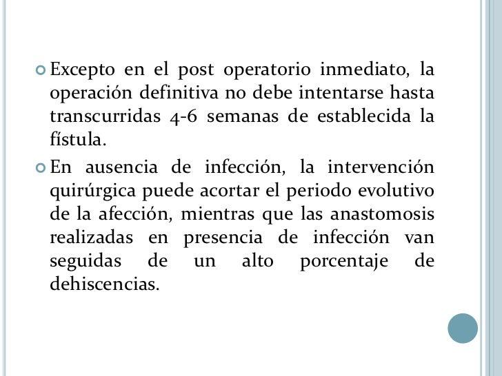 FRIENDS Factores   Asociados al cierre fallido   Foreign body (cuerpo extrano)   Radiation (radiacion)   Inflammatory ...