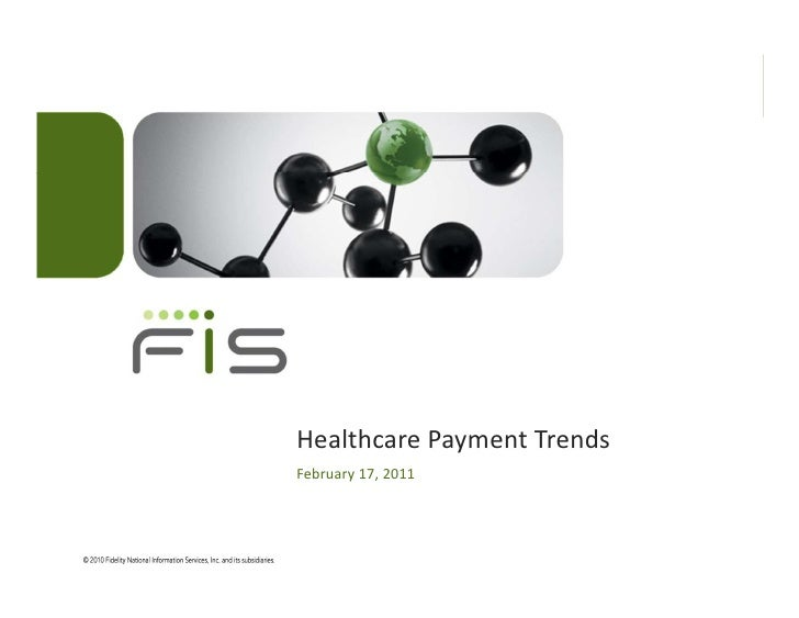 Healthcare Payment TrendsFebruary 17, 2011