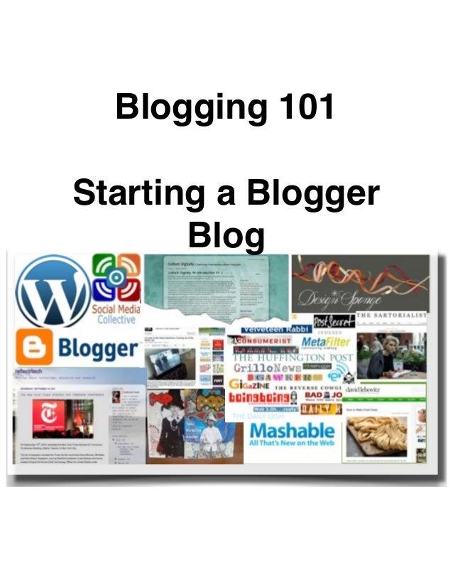 Blogging 101Starting a Blogger       Blog