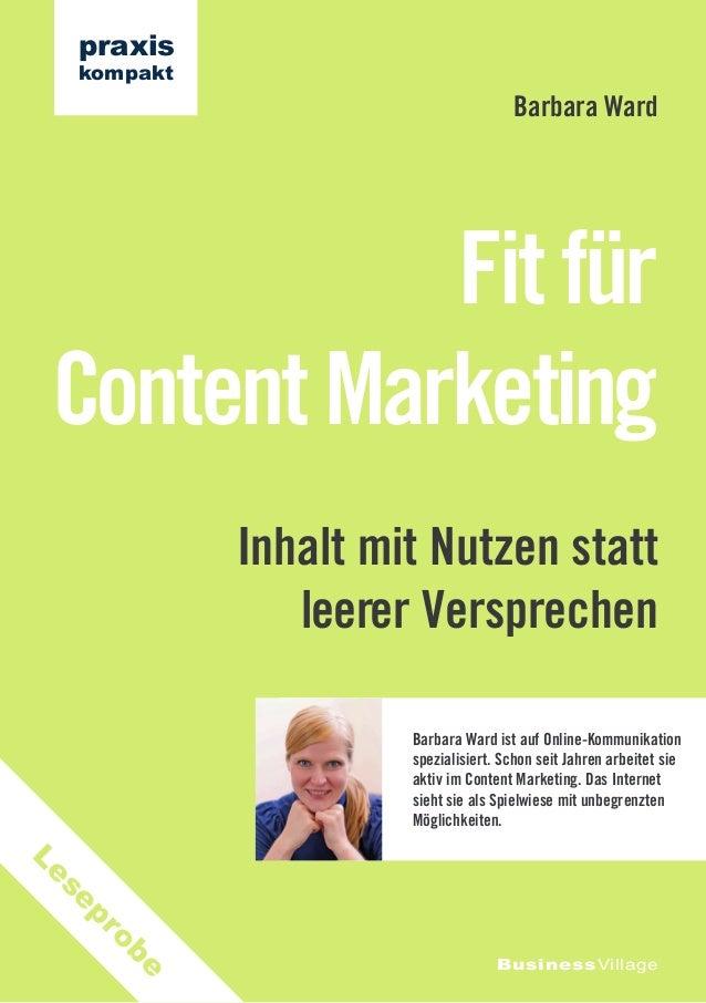Inhalt mit Nutzen statt leerer Versprechen Fit für Content Marketing Barbara Ward BusinessVillage praxis kompakt Barbara W...