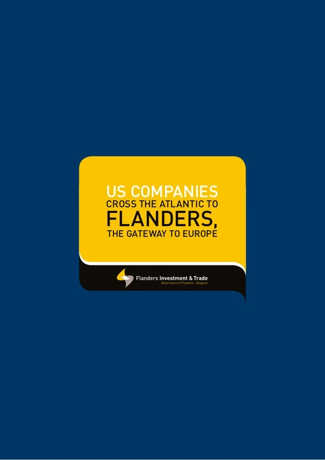 US companiescross the ATLANTIC toFlanders,the gateway to Europe