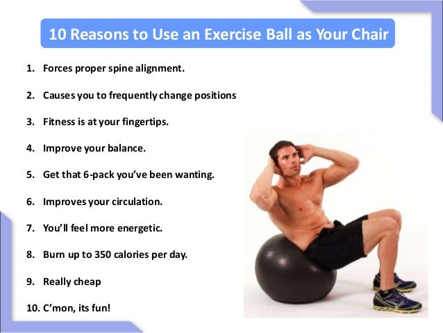 5. 10 Reasons to Use an Exercise Ball as Your Chair ...  sc 1 st  SlideShare & Fit Ball Exercises Core Strength - Abs Workout