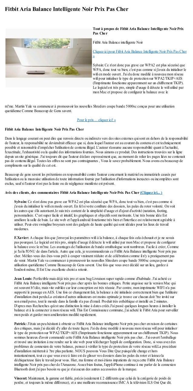 Fitbit Aria Balance Intelligente Noir Prix Pas Cherm?me. Martin Yale va commencer à promouvoir les nouvelles Shreders coup...