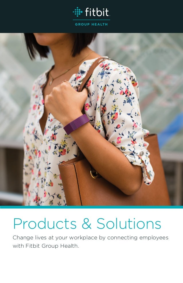 Change lives at your workplace by connecting employees with Fitbit Group Health. Products & Solutions