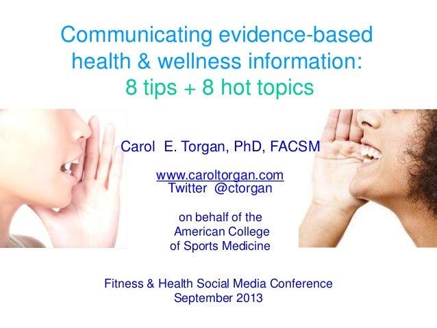 communicating evidencebased health  wellness information  tips   communicating evidencebased health  wellness information  tips   hot  topics