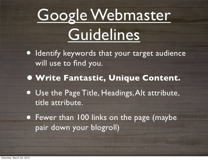 Google Webmaster                              Guidelines                    • Identify keywords that your target audience ...
