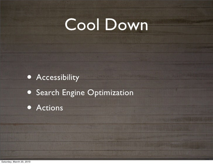 Cool Down                    • Accessibility                    • Search Engine Optimization                    • ActionsS...