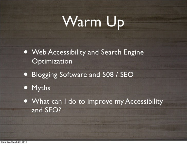 Warm Up                    • Web Accessibility and Search Engine                           Optimization                   ...