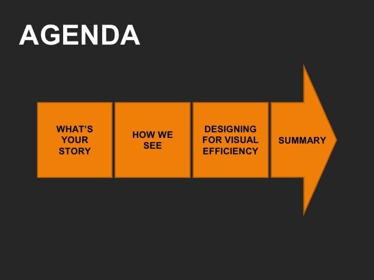 Designing for Visual Efficiency (FITC09) Slide 3