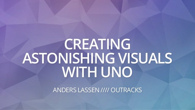 CREATING ASTONISHING VISUALS WITH UNO ANDERS LASSEN //// OUTRACKS