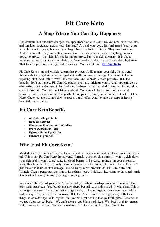 Fit Care Keto A Shop Where You Can Buy Happiness Has constant sun exposure changed the appearance of your skin? Do you now...