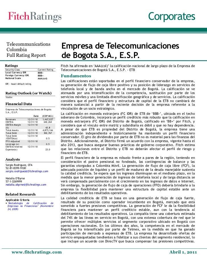 Corporates Telecommunications Colombia                                                   Empresa de Telecomunicaciones Ful...