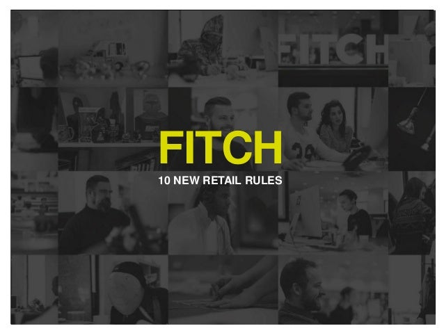 FITCH10 NEW RETAIL RULES