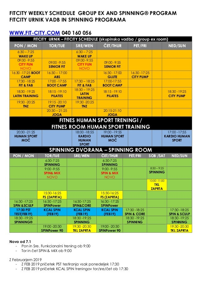 FITCITY WEEKLY SCHEDULE GROUP EX AND SPINNING® PROGRAM FITCITY URNIK VADB IN SPINNING PROGRAMA WWW.FIT-CITY.COM 040 160 05...