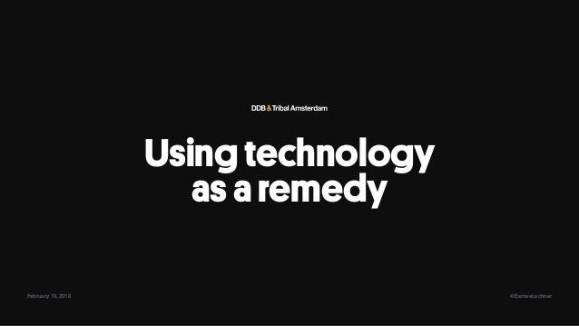 Using technology asaremedy February 19, 2018 @EsmeeLechner
