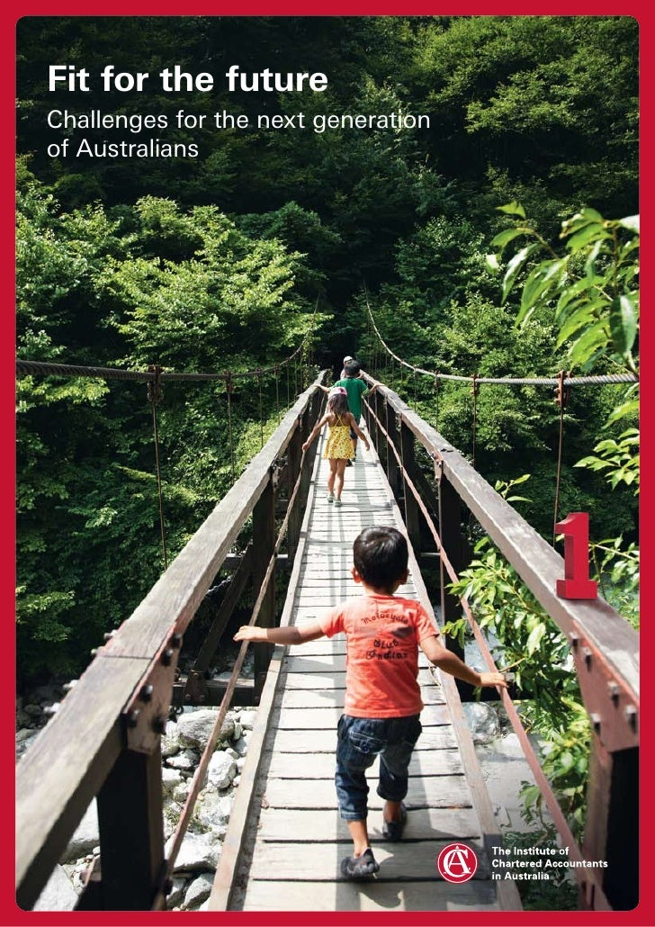 Fit for the future Challenges for the next generation of Australians