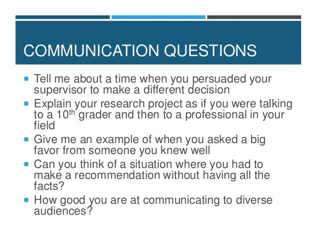 Tell Me About A Time You Had A Difficult Time Fitting Into A Team; 27.  COMMUNICATION QUESTIONS ...