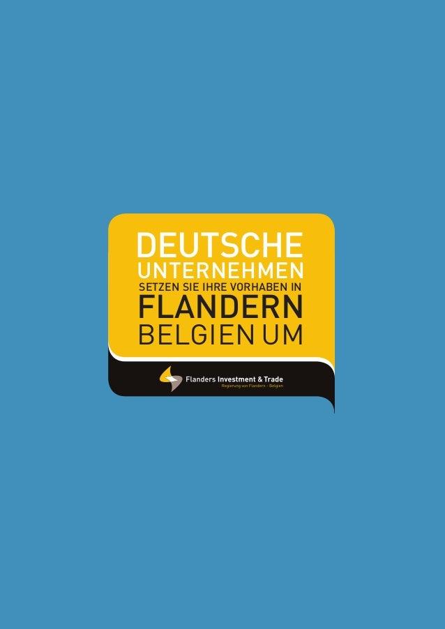 1 Unternehmen Deutsche Flandern Setzen Sie Ihre Vorhaben in Belgien um FIT_Landenflyer_DE.indd 1 03/06/13 11:24