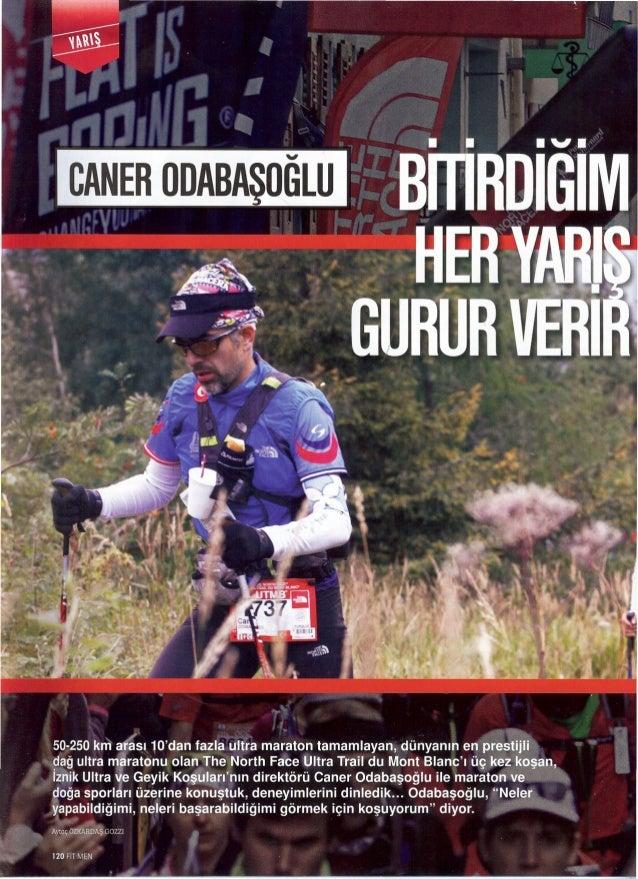 """50-250 kni atası 10""""dan fazla ultra maraton tamamlayan, dünyanın en   İzîîik Ultra e Geyik Koşîılgrfnın direktörü Caner Od..."""