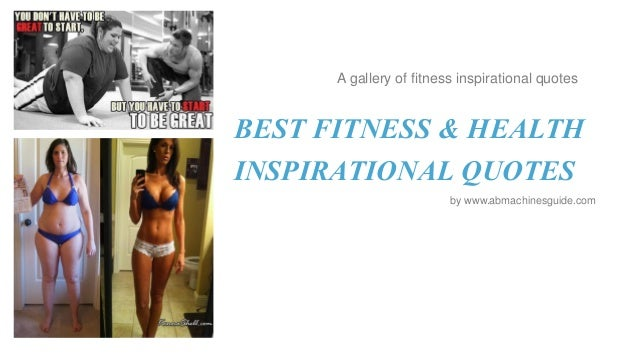 A gallery of fitness inspirational quotes  BEST FITNESS & HEALTH INSPIRATIONAL QUOTES by www.abmachinesguide.com
