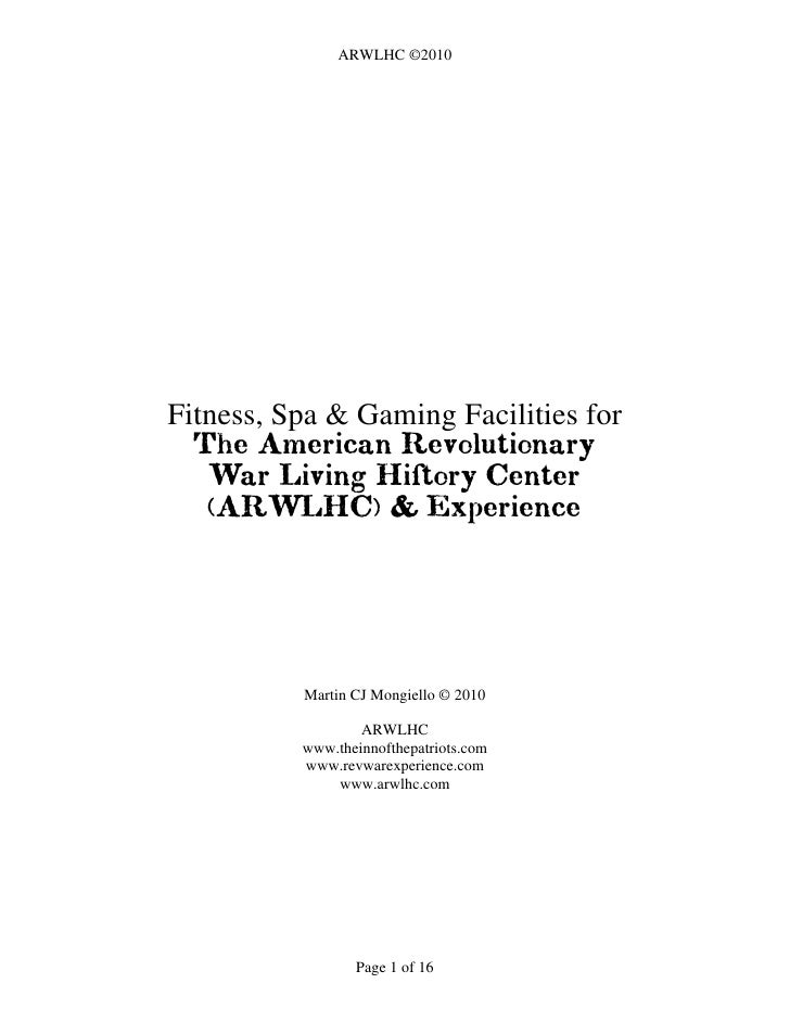 ARWLHC ©2010     Fitness, Spa & Gaming Facilities for   The American Revolutionary    War Living History Center    (ARWLHC...