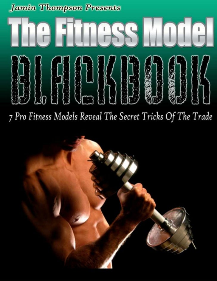 Back to top            The Fitness Model Black Book                       The Fitness Model Black Book                    ...