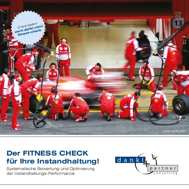 ten! / e tes Onlin nkl.com .da heck www ss-c fitne  www.dankl.com  Der FITNESS CHECK für Ihre Instandhaltung! Systematisch...