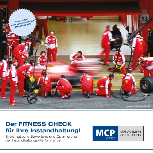 ten! de/ e tes Onlin europe. cp ck .m www ess-che fitn  www.mcpeurope.de  Der FITNESS CHECK für Ihre Instandhaltung! Syste...