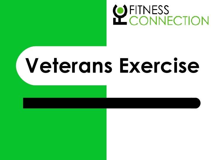 Veterans Exercise