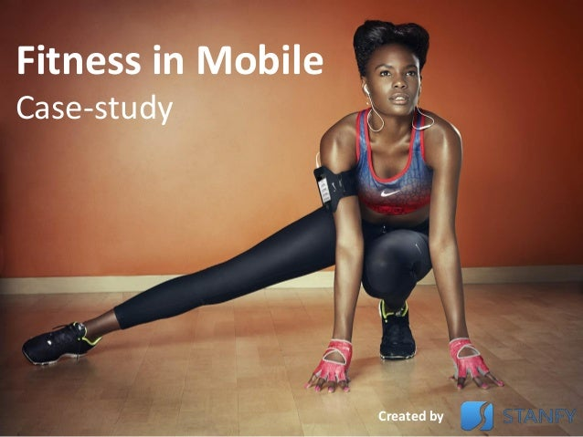 Fitness in MobileCase-studyCreated by