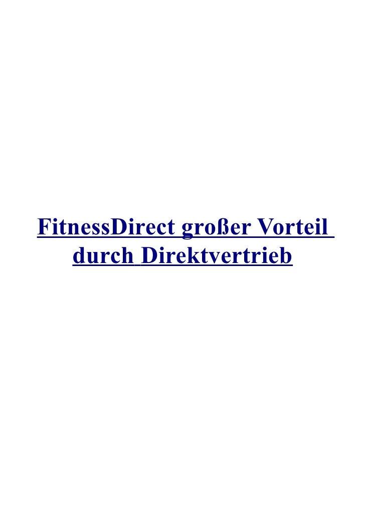 FitnessDirect großer Vorteil   durch Direktvertrieb