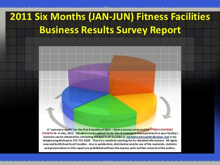 2011  Six  Months  (JAN-­‐JUN)  Fitness  Facilities         Business  Results  Survey  Report               A             ...