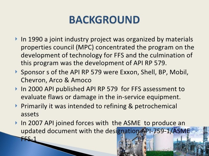 <ul><li>In 1990 a joint industry project was organized by materials properties council (MPC) concentrated the program on t...
