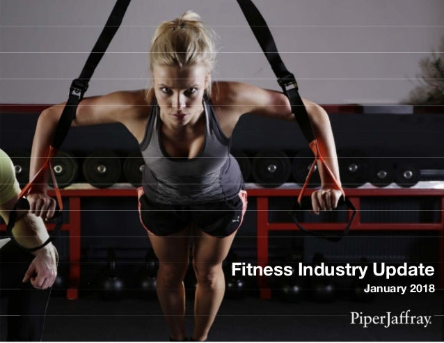 Fitness Industry Update January 2018